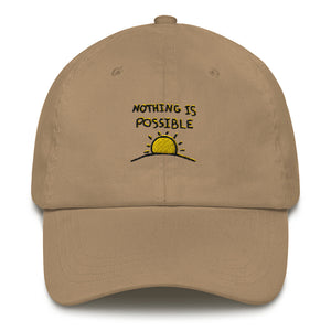 Nothing is Possible Hat