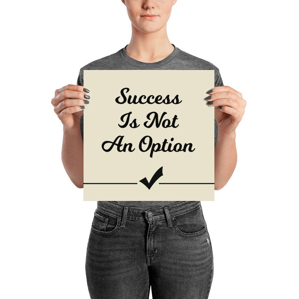 Success Is Not An Option - Wall Art