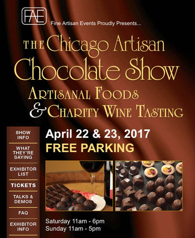 Chicago Artisan Chocolate Show ! Limited Quantities ! Buy Now !