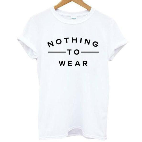 Nothing To Wear Shirt