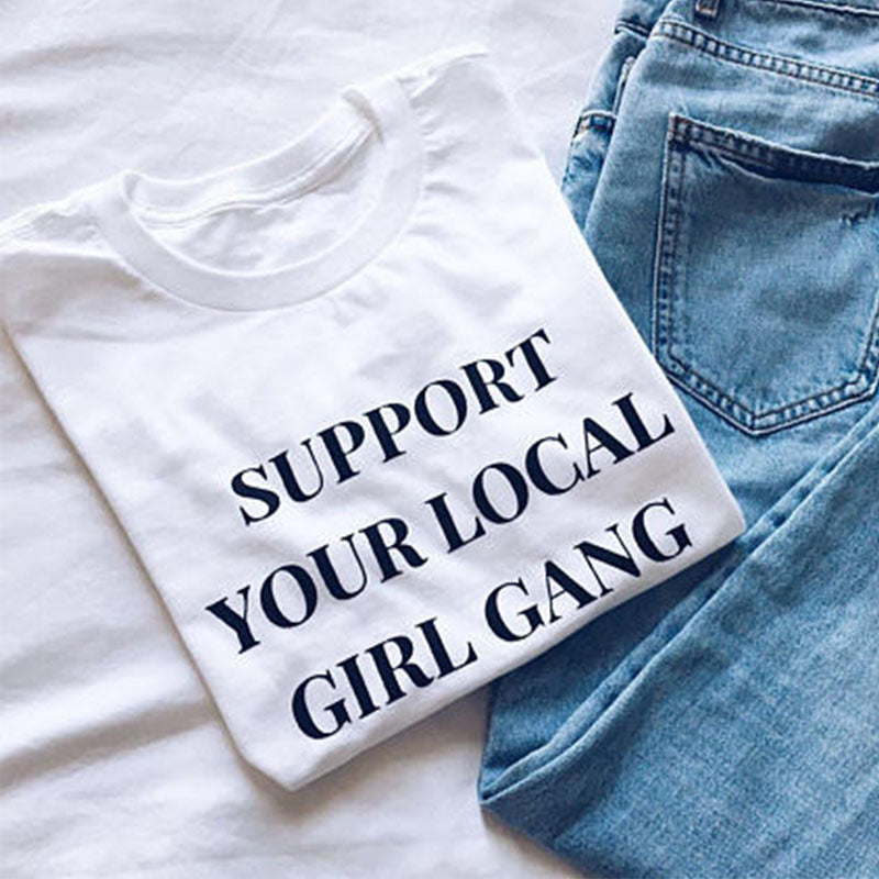Support Your Local Girl Gang Top
