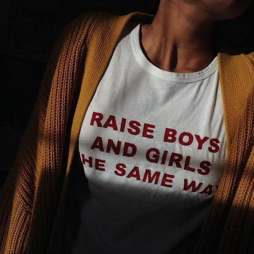 Raise Boys And Girls The Same Way Tee, apparel - Hazy Lines
