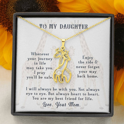 Wherever Your Journey In Life May Take You To My Daughter Giraffe Necklace