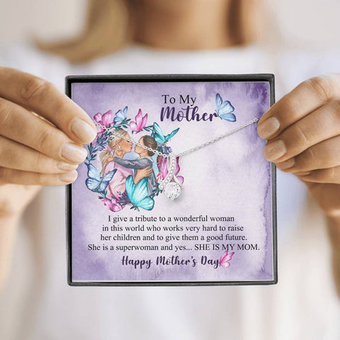 To My Mother Happy Mother's Day Alluring Beauty Necklace