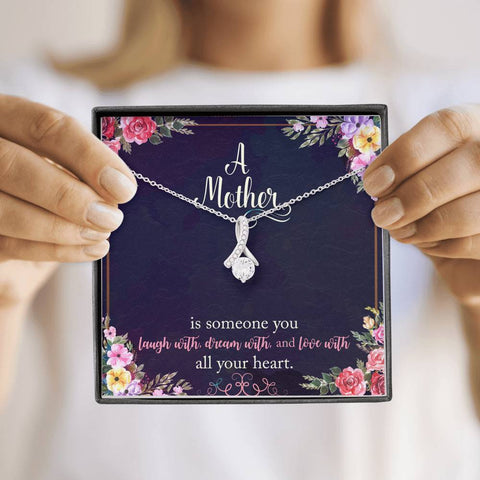 A Mother Is Someone You Love With All Your Heart Alluring Beauty Necklace