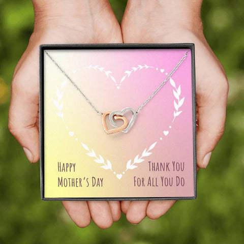 Happy Mother's Day Thank You For All You Do Interlocking Hearts Necklace