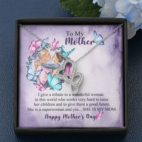 To My Mother Happy Mother's Day Double Hearts Necklace