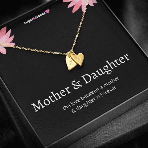 The Love Between A Mother & Daughter Is Forever Sweetest Hearts Necklace