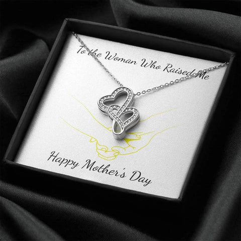To The Woman Who Raised Me Happy Mothers Day Double Hearts Necklace