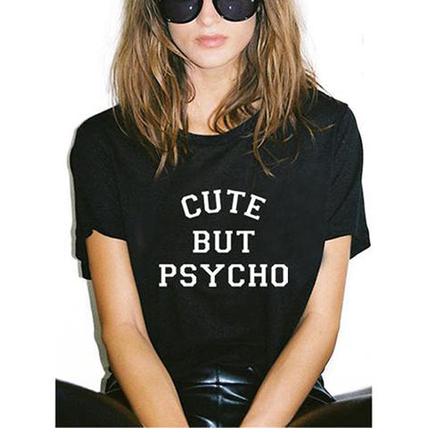 Cute But Psycho Slogan T-Shirt