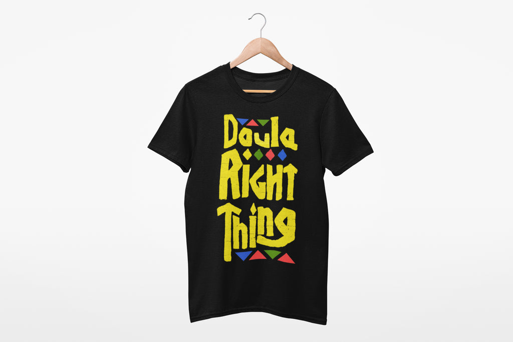 Doula Right Thing! (Plus Size)