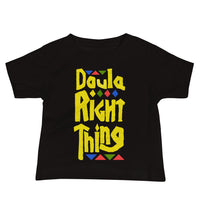Doula Right Thing Baby Jersey Short Sleeve Tee