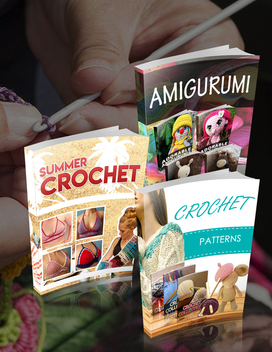 Crochet Super Bundle - 3 for 1 - One Time Offer!
