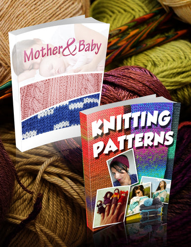 Knitting Super Bundle - 2 for 1 - One Time Offer!