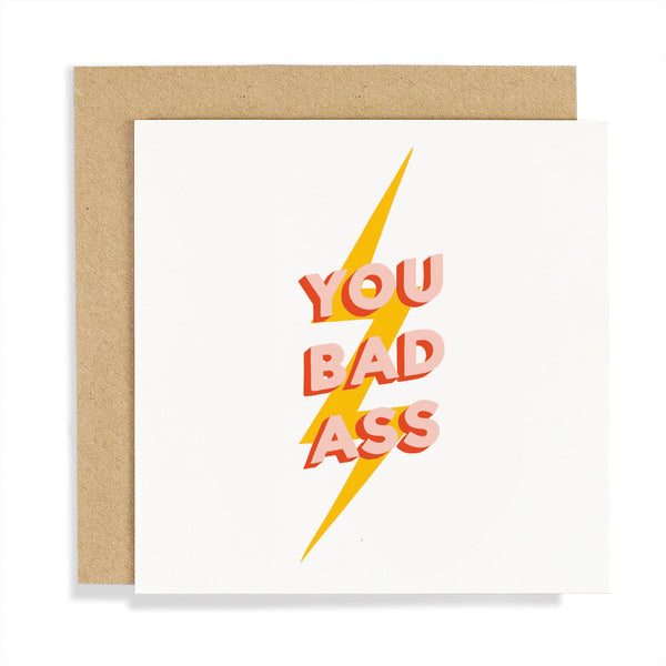 YOU BAD ASS CARD