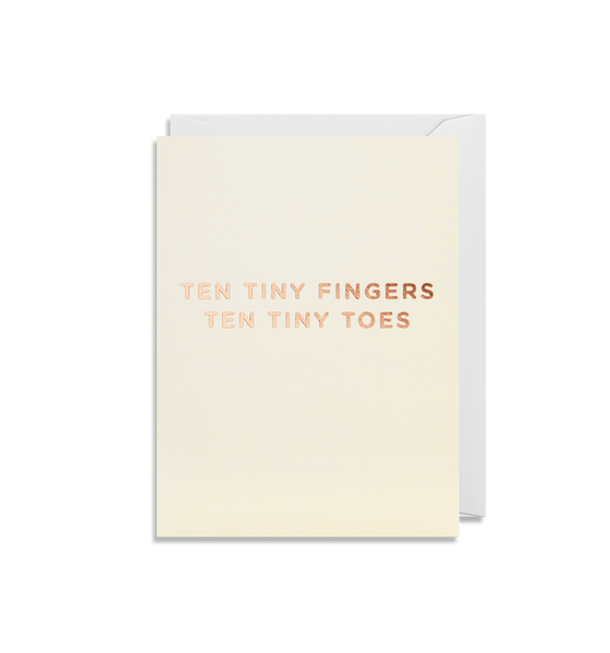 TEN TINY FINGERS TEN TINY TOES CARD