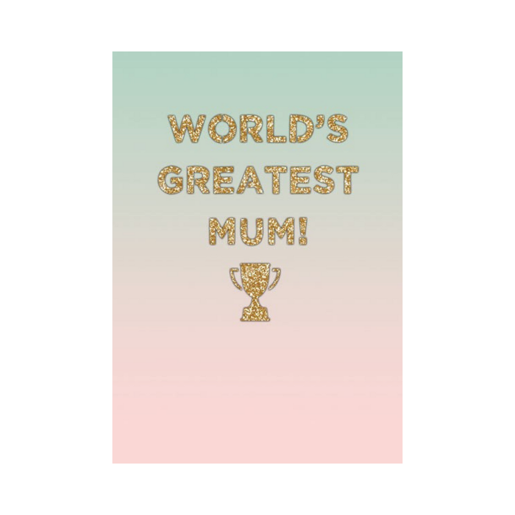 WORLD GREATEST MUM CARD