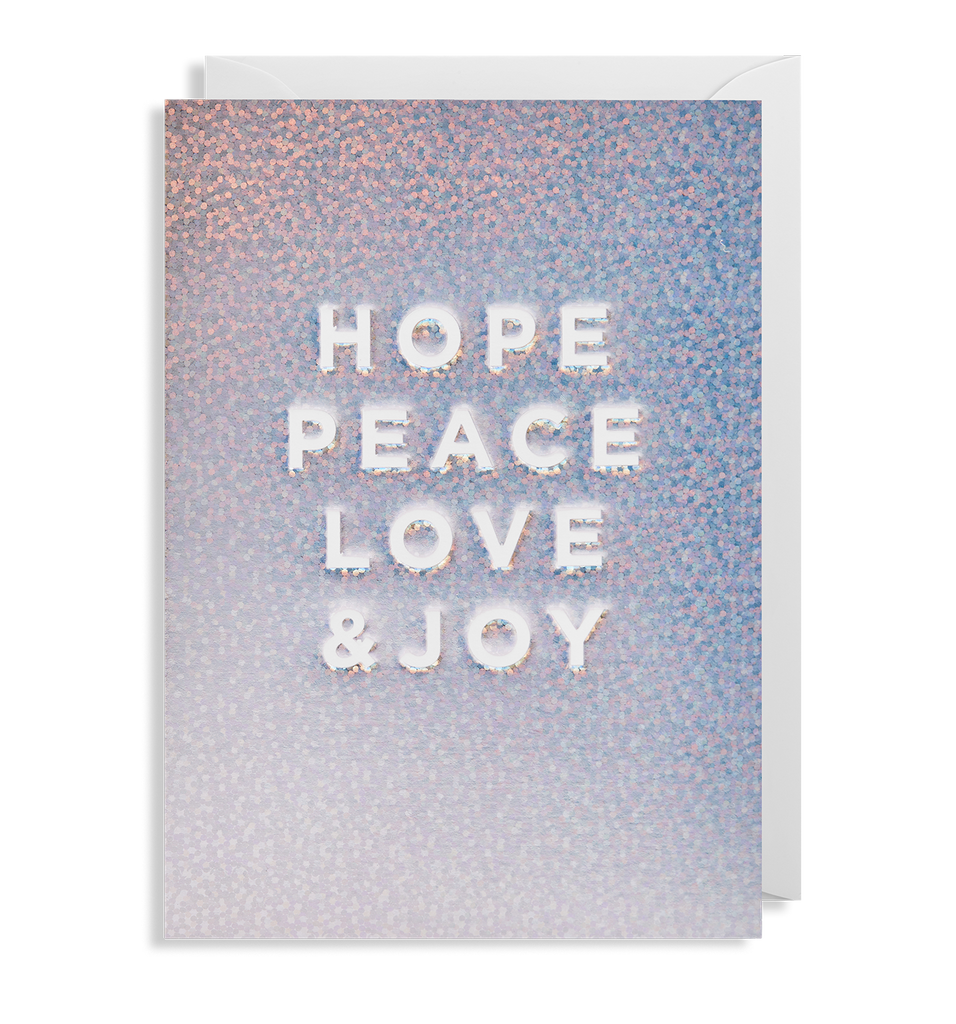 HOPE PEACE LOVE AND JOY CARD