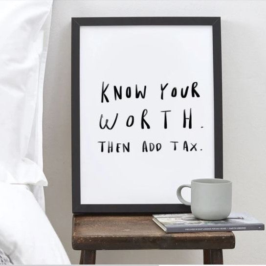 KNOW YOUR WORTH ART PRINT