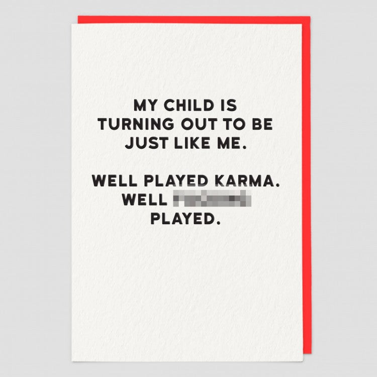 WELL PLAYED KARMA CARD