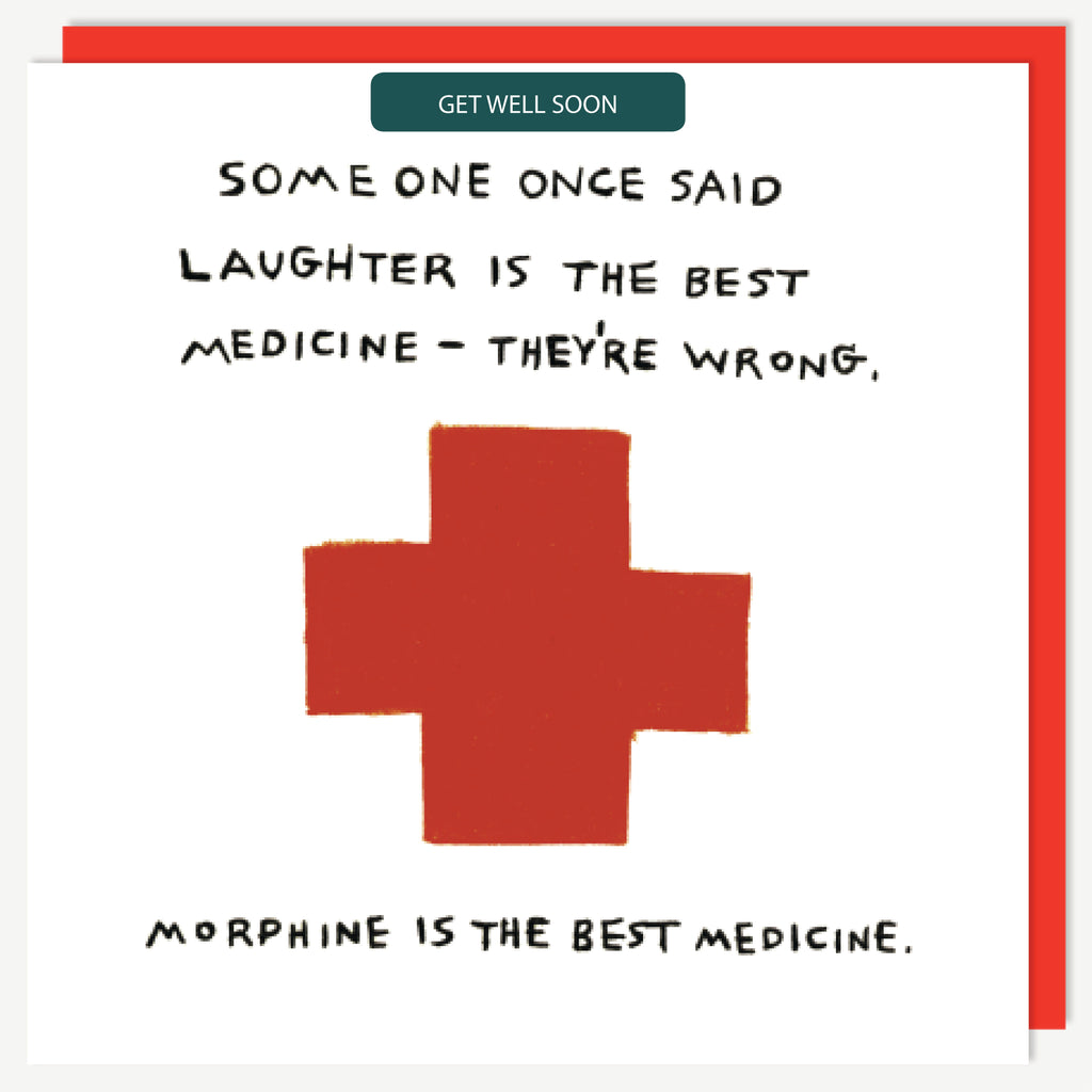 GET WELL MORPHINE CARD
