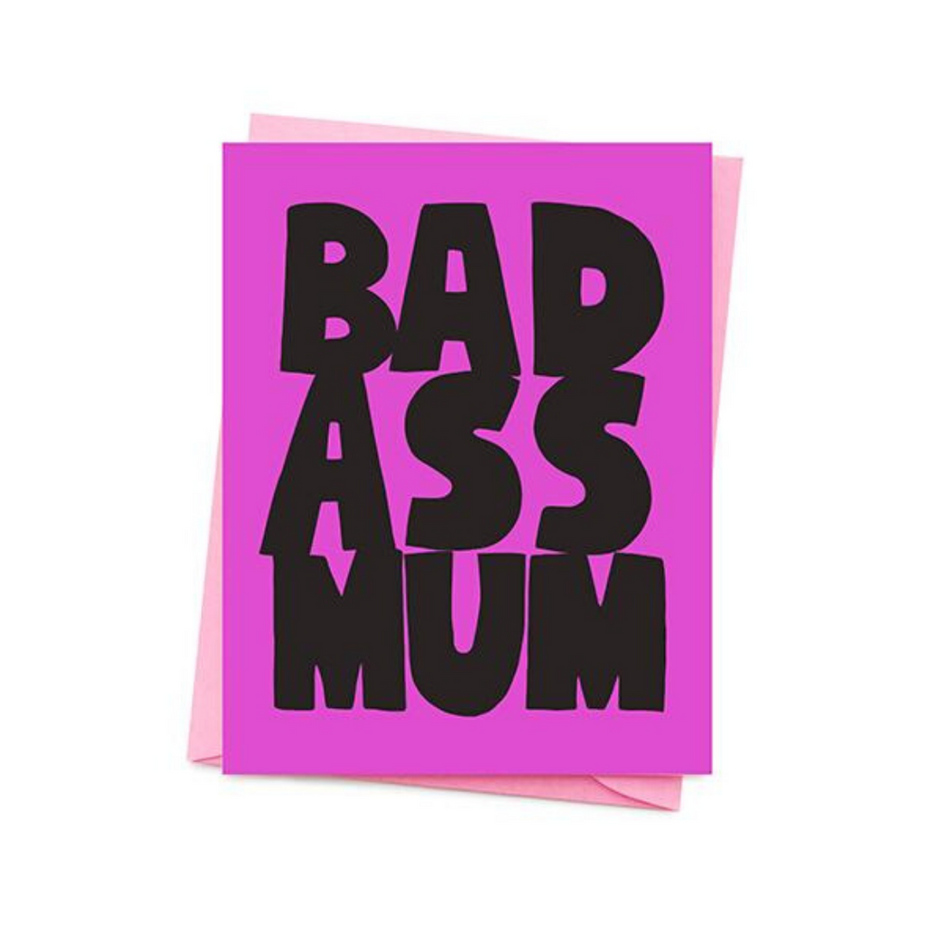 BAD ASS MUM CARD
