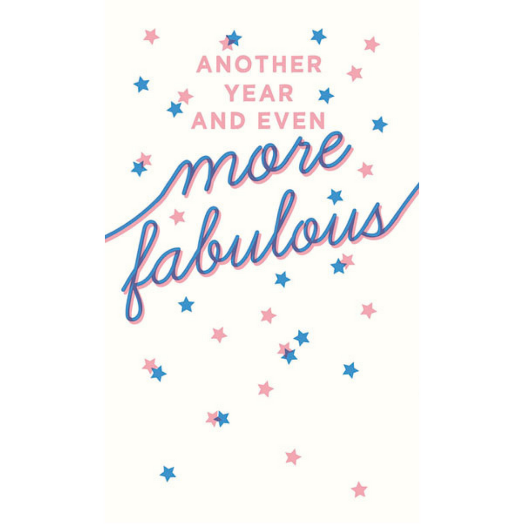ANOTHER YEAR MORE FABULOUS