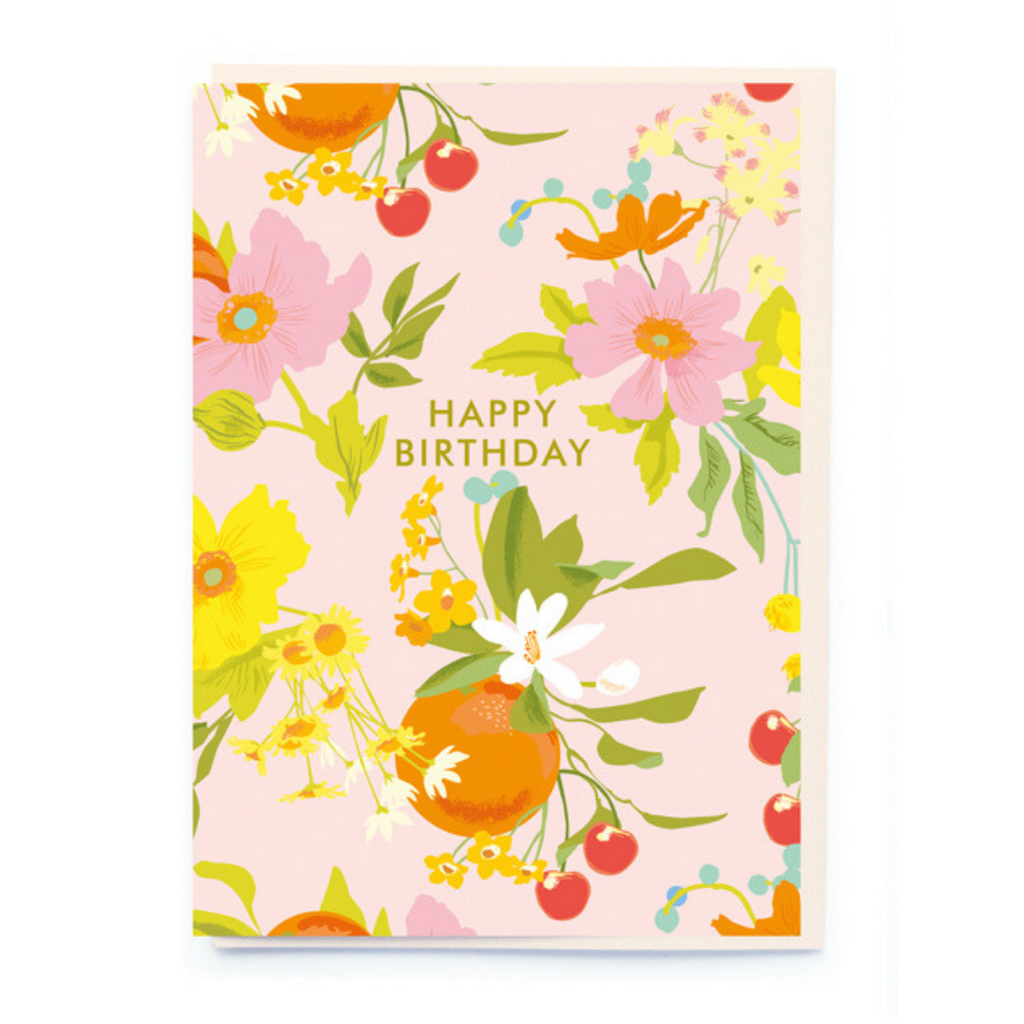 HAPPY BIRTHDAY FRUITY  FLORAL CARD