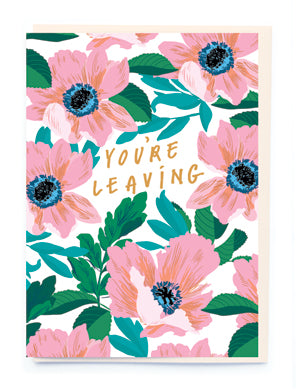 YOU'RE LEAVING CARD