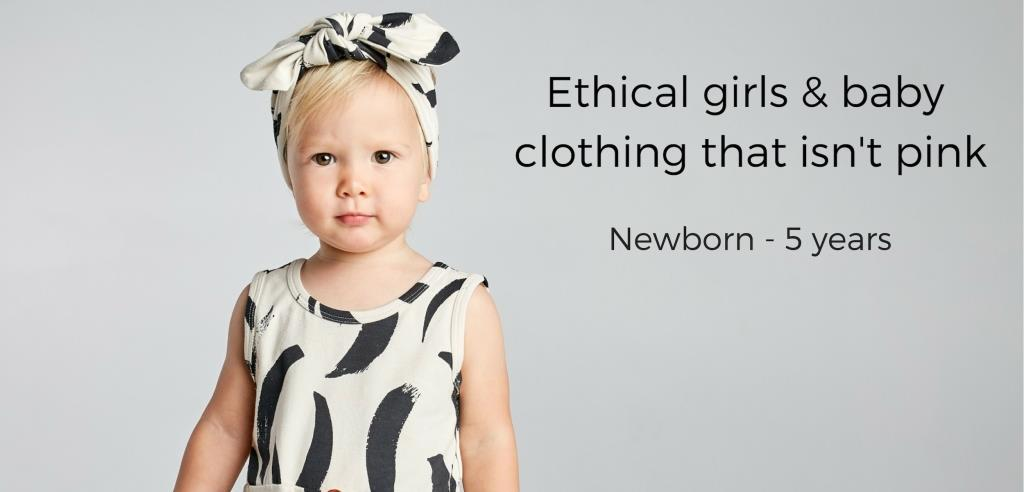 ethical girls and baby clothing that isn't pink. Newborn to five years. Pretty Without Pink
