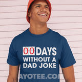 0 Days without a dad joke t-shirt - AyoTee