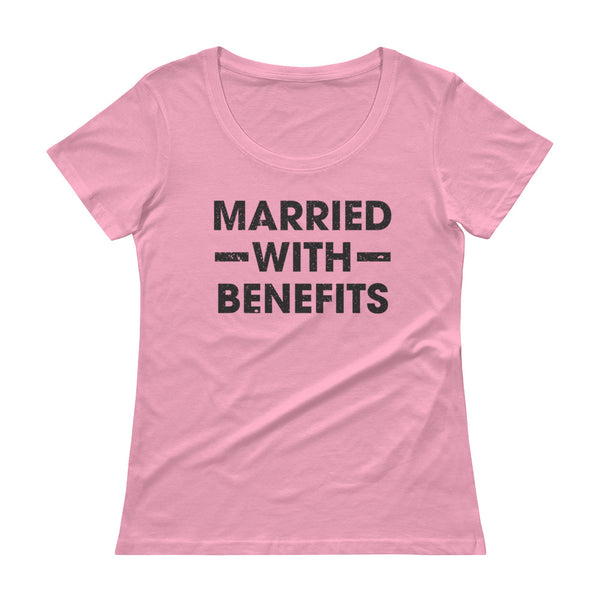 Married With Benefits Ladies' Scoopneck T-Shirt - AyoTee