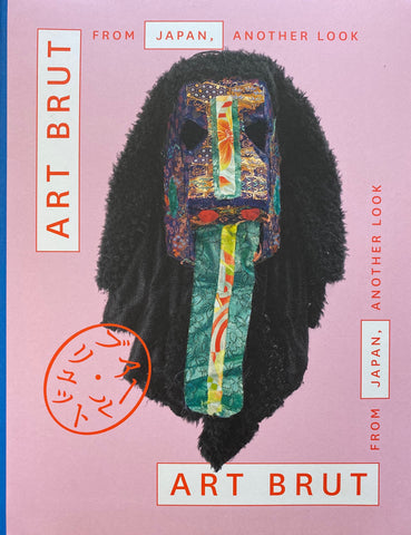 art brut from japan, another look by sarah lombardi, edward m gomez, & tadashi hattori