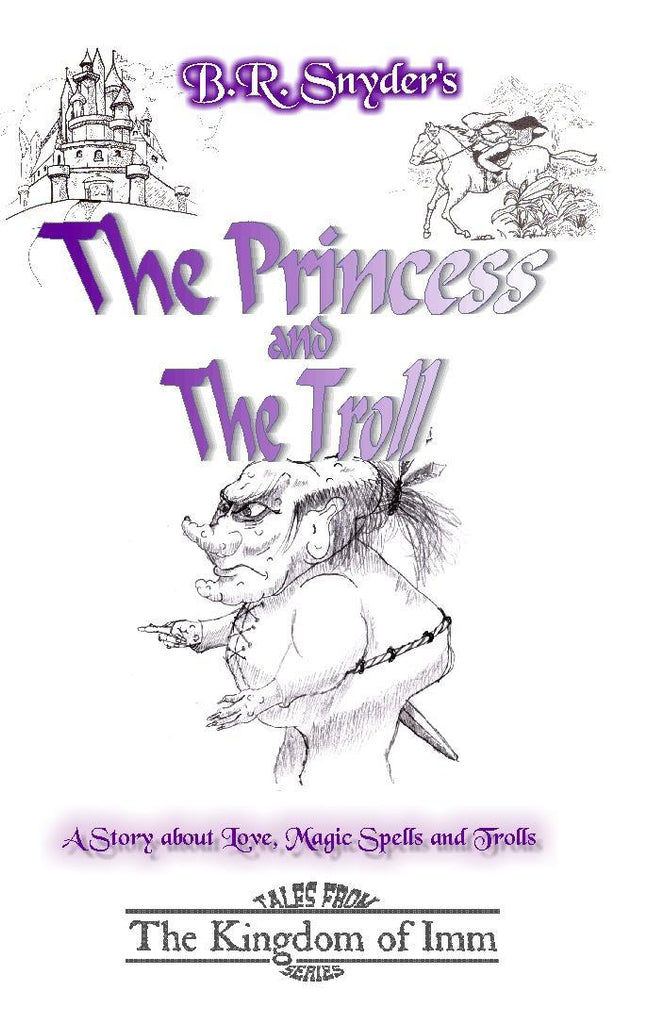 Princess and the Troll by B. R. Snyder