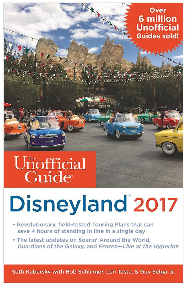The Unofficial Guide to Disneyland 2017 - Paperback