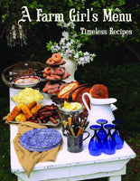 A Farm Girl's Menu: Timeless Recipes - Paperback