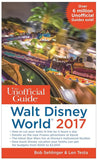 The Unofficial Guide to Walt Disney World 2017- Paperback