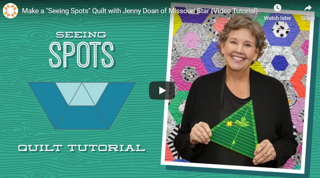 "Make a ""Seeing Spots"" Quilt with Jenny Doan of Missouri Star (Video Tutorial)"