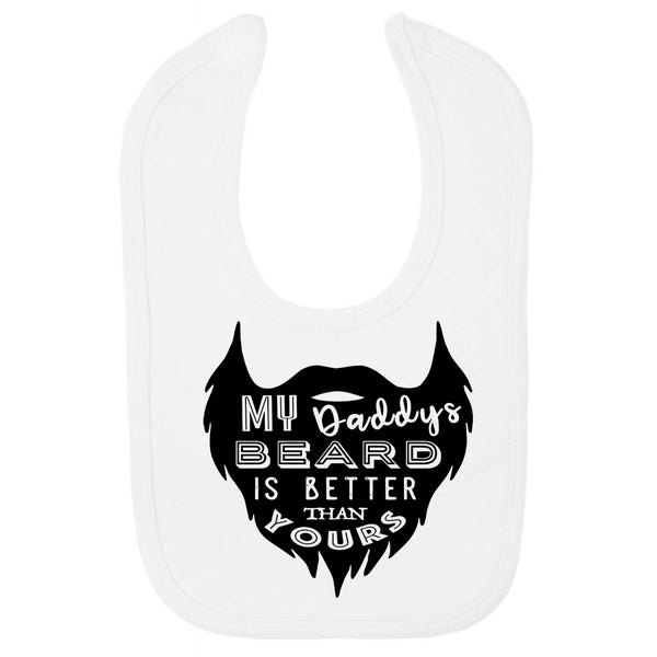 My Daddys beard is better than yours, Funny baby gift, funny baby clothes, funny baby bib, funny baby shower gifts, funny baby grow, baby bibs, baby bibs newborn,