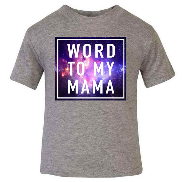 Hipster Hip hop word to my mama, Unique gift, unusual grey kids T-shirt