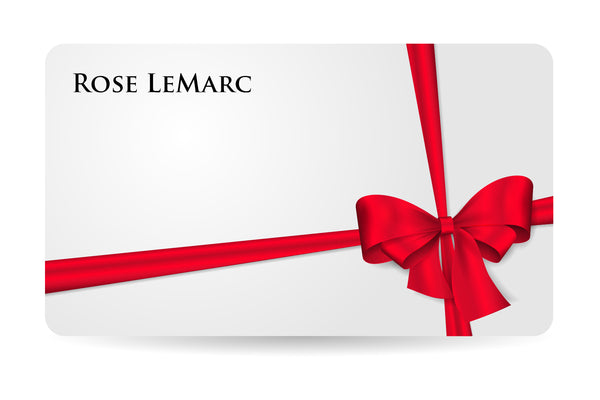 Rose LeMarc Gift Card - Rose LeMarc