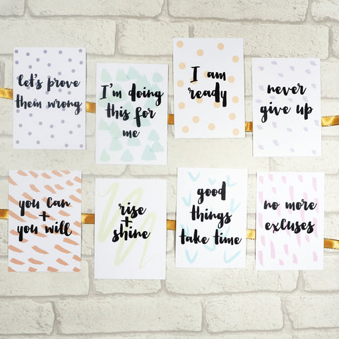 Motivational Quote Prints - 8 Pack A6