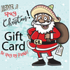Have a Spicy Christmas Gift Card