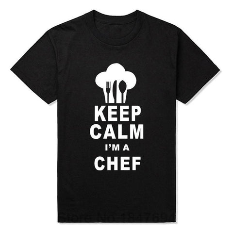 Cooking Help Hq T-Shirts BLACK / S Keep Calm I'm a Chef - Funny Printed T-Shirt.  100% Cotton.  Free Shipping!