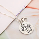 """Dogs Aren't My Whole Life"" Pendant Necklace"