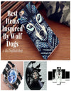Best Items Inspired By Wolf Dogs