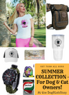 SUMMER COLLECTION - For Dog & Cat Owners!