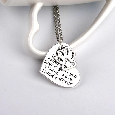 """If Love Could Have Saved You, You Would Have Lived Forever"" Beautiful Heart Shape Pendant Necklace - DogBlabShop"