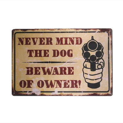 """Never mind the dog, beware of owner"" Vintage Metal Sign for Men-Plaques & Signs-DogBlabShop"