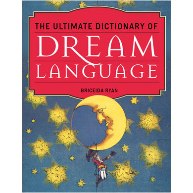 Ultimate Dictionary Dream Language by Briceida Ryan